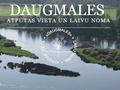 Atpūtas vieta un laivu noma DAUGMALES piedāvā 20% atlaidi inventāra nomai