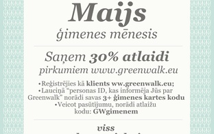 Greenwalk 3+ karšu īpašniekiem maijā nodrošina 30% atlaidi ierasto 10% vietā!