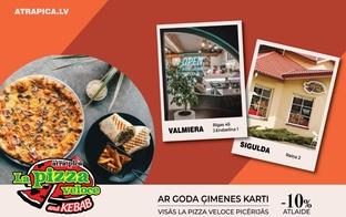 Izvēlies La Pizza Veloce Siguldā un Valmierā