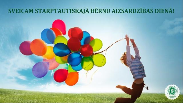 Sveiciens Starptautiskajā bērnu aizsardzības dienā!