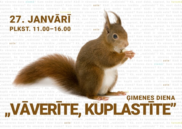 """Ģimenes diena """"Vāverīte, kuplastīte"""" Latvijas Dabas muzejā"""