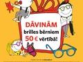 """No 11.04.2016.- 31.12.2016., visos """"Optio"""" optikas veikalos norisinās sociālās atbildības programma """"Dāvinām brilles bērniem 50€ vērtībā!"""""""